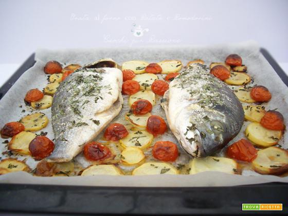 Orata al forno con Patate e Pomodorini