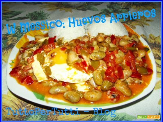 W MESSICO: HUEVOS ARRIEROS - Ricetta di Mar