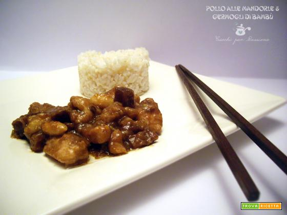 Pollo alle Mandorle e Germogli di Bambù