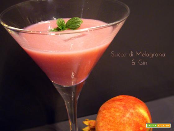 Succo di Melagrana – L'analcolico e l'alcolico base Gin