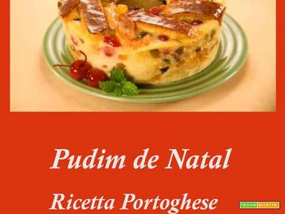 Pudim de Natal – ricetta portoghese