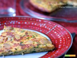 Frittata di Zucchine e Patate Novelle al Parmigiano