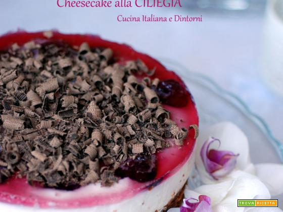 Cheesecake alla CILIEGIA e chips di CIOCCOLATO