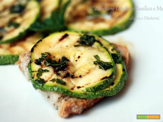Zucchine Grigliate al Basilico e Menta, ricetta vegana