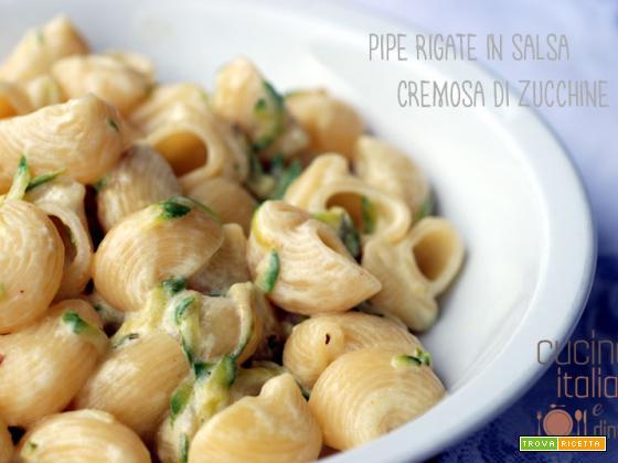 Pipe rigate con salsa cremosa di zucchine, SENZA panna