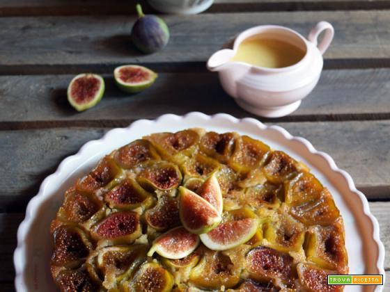 Sweet friday: Torta rovesciata di fichi (con farina di farro) con crema inglese alla vaniglia