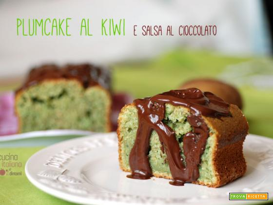 Plumcake al kiwi con salsa al cioccolato fondente