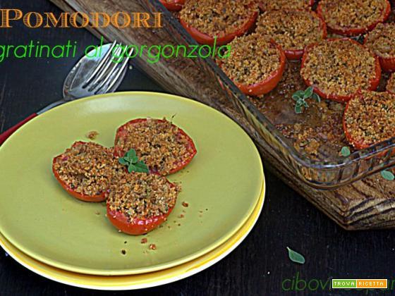 Pomodori gratinati al gorgonzola