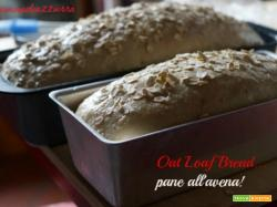 OAT LOAF BREAD…PANE ALL'AVENA!