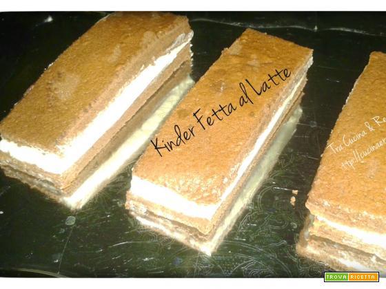 Torta Kinder Fetta al Latte homemade