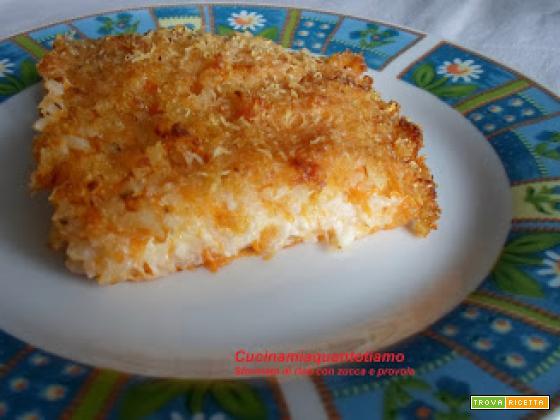 Sformato di riso con zucca e provola