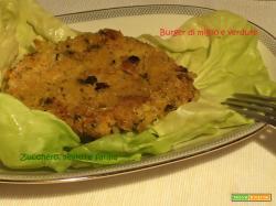 Burger di miglio e verdure (ricetta vegana)