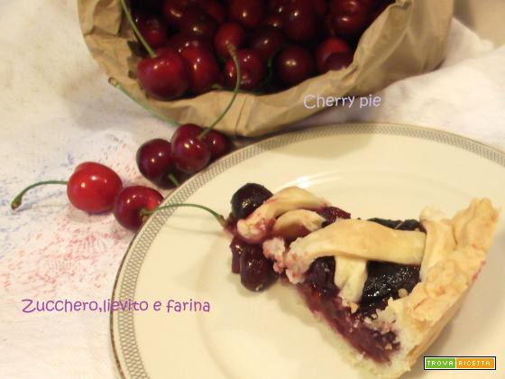 Cherry pie (crostata americana alle ciliegie)