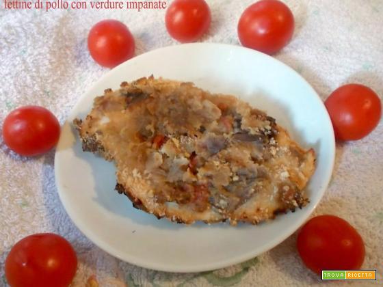 Fettine di pollo con verdure impanate