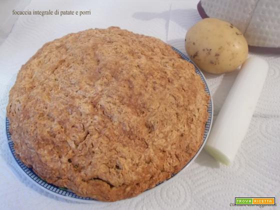 Focaccia integrale di patate e porri