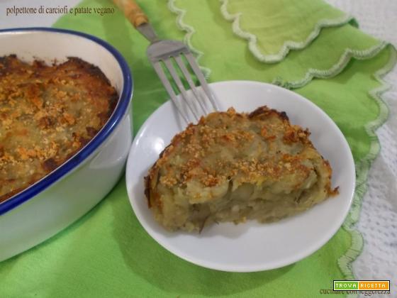 Polpettone di carciofi e patate vegano