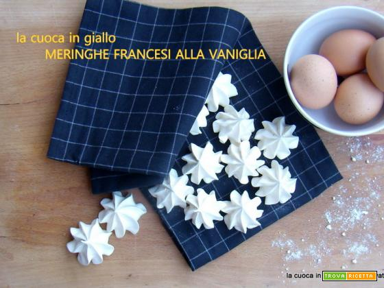 Meringhe francesi alla vaniglia