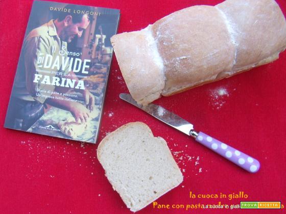 Pane con pasta madre non rinfrescata