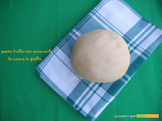 Ricetta base pasta frolla con tuorli sodi...ovis mollis