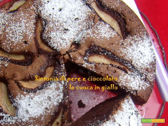 Sintonia di pere e cioccolato