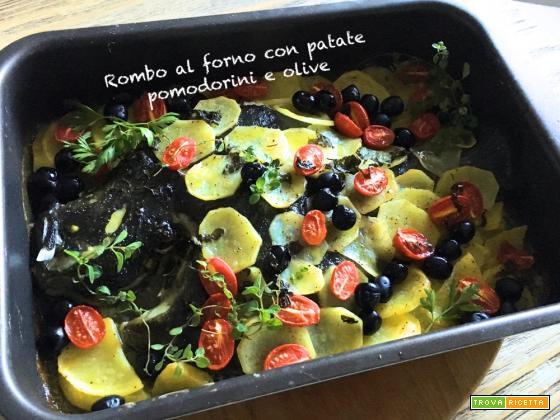 Rombo al forno con patate, pomodorini e olive nere