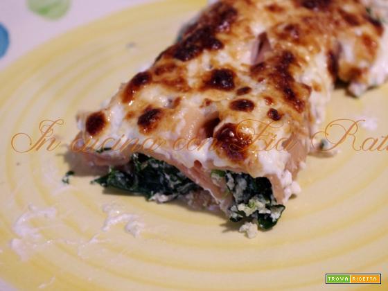 Cannelloni ricotta, spinaci e stracchino