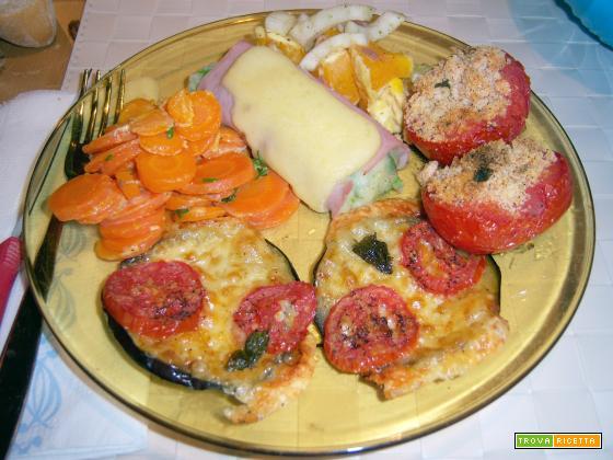 involtini di cotto, melanzane a pizzetta, carote al latte, pomodori ripieni e insalata di arance e finocchi