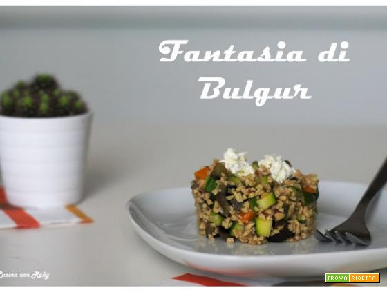 Fantasia di Bulgur