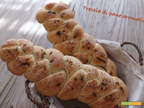 Treccia di pane aromatico di Emanuela