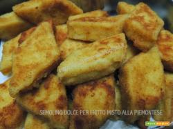 Semolino dolce, per fritto misto alla piemontese