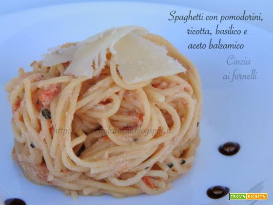 Spaghetti con pomodorini, ricotta e aceto balsamico