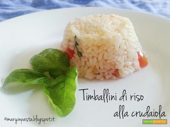 Timballini di riso alla crudaiola