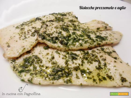 Bistecche prezzemolo e aglio