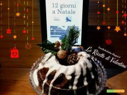 MANGIA CIO' CHE LEGGI # 57: Christmas pudding alla mia maniera ispirato da 12 giorni a Natale di  Trisha Ashley