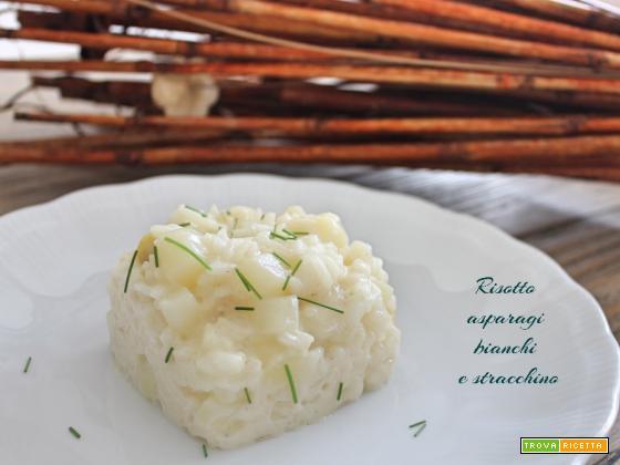 Risotto asparagi bianchi e stracchino