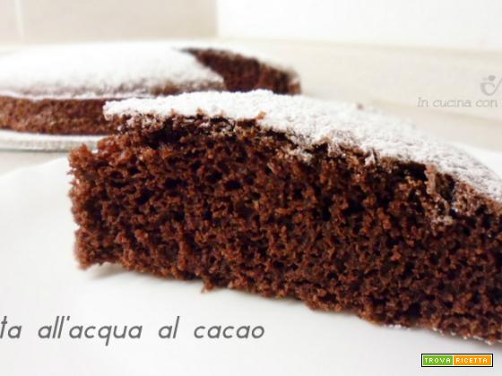 Torta all'acqua al cacao