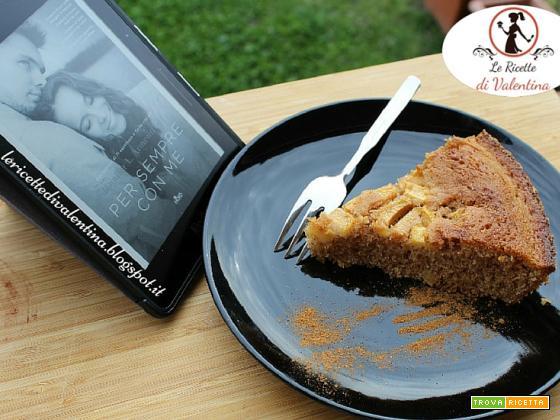 MANGIA CIO' CHE LEGGI  70: Torta 4/4 alle mele e cannella tratta da Per sempre con me di Jennifer L. Armentrout