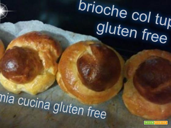 Brioche col tuppo gluten free - Ricetta | TrovaRicetta.com
