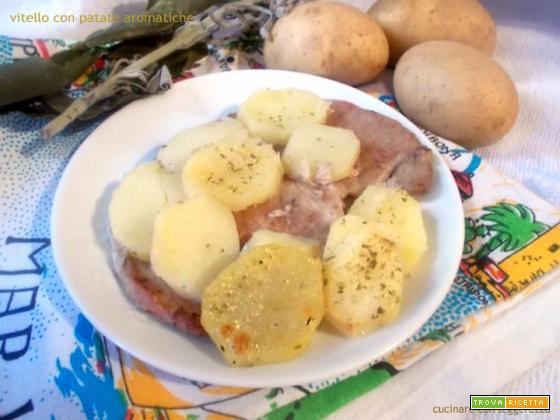 Vitello con patate aromatiche