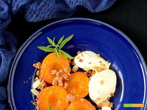 Albicocche all'erba cedrina con crumble alle mandorle e gelato alla vaniglia