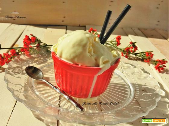 Gelato alla Ricotta Dukan senza gelatiera