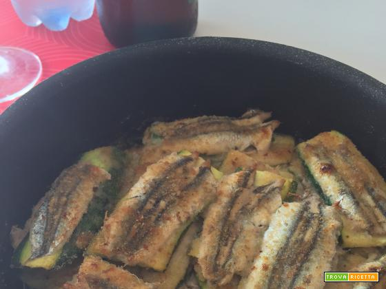 Alici con zucchine gratinate