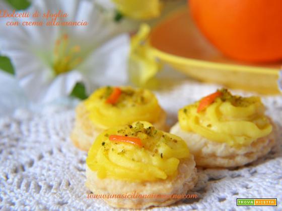 Dolcetti di sfoglia con crema all'arancia