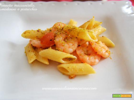 Pennette mazzancolle, pomodorini e pistacchio