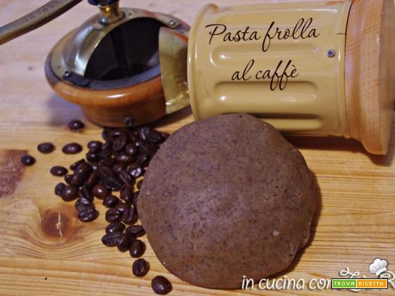 Pasta frolla al caffe' – aroma intenso