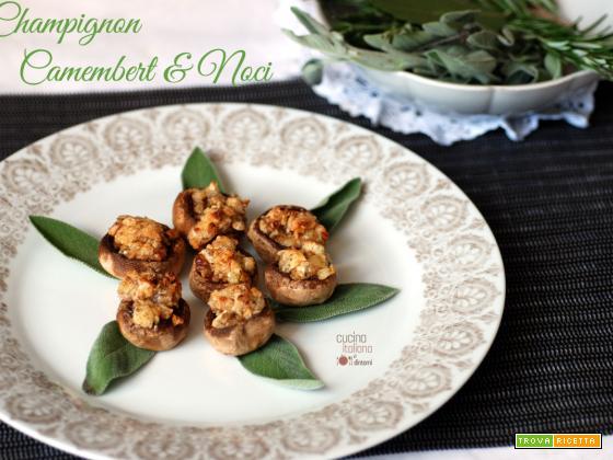 Funghi champignon ripieni di camembert e noci, ricetta finger food