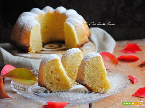 Torta Quattro Quarti semplice e deliziosa