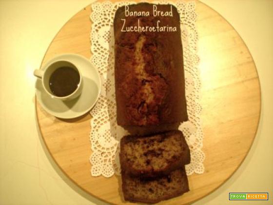 Banana Bread a modo mio