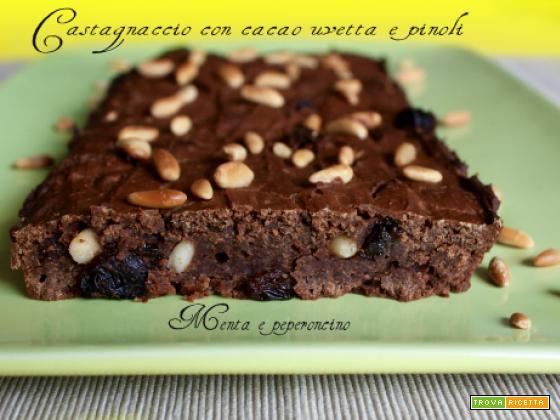 Castagnaccio con cacao uvetta e pinoli