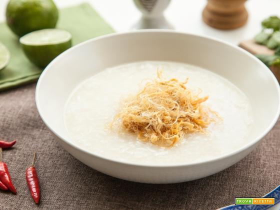 Cháo Gà – minestra di riso e pollo: dall'Oriente alle nostre tavole